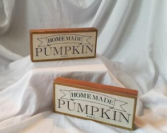 Wooden Homemade Pumpkin Pie Sign. Wooden Decor, Thanksgiving,  Country/Rustic Decor, Tabletop Decor, Fall Decor, Magnolia Style, Farmhouse