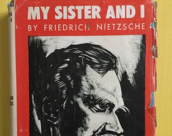 My Sister and I - Friedrich Nietzsche - 1953 - Eighth Printing -