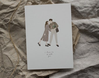 I love to be with you - Valentines Day Card