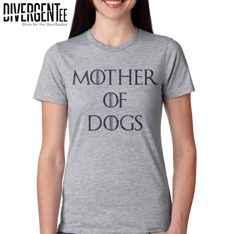 b0af25ab Mother of dogs shirt dog shirt funny dog shirt dogs because   Etsy