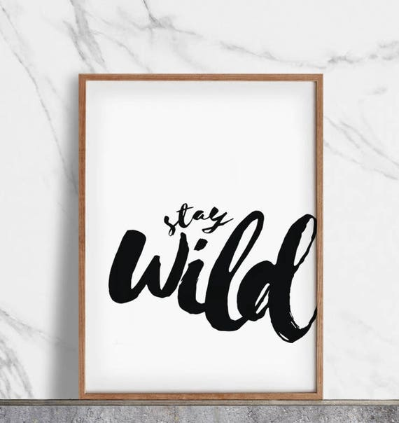 image relating to Printable Inspirational Quotes named Reside Wild Printable, Inspirational Quotations, Motivational Quotations, Property Business Decor, Typographic Wall Artwork, Brush Print, Black and White, Decor