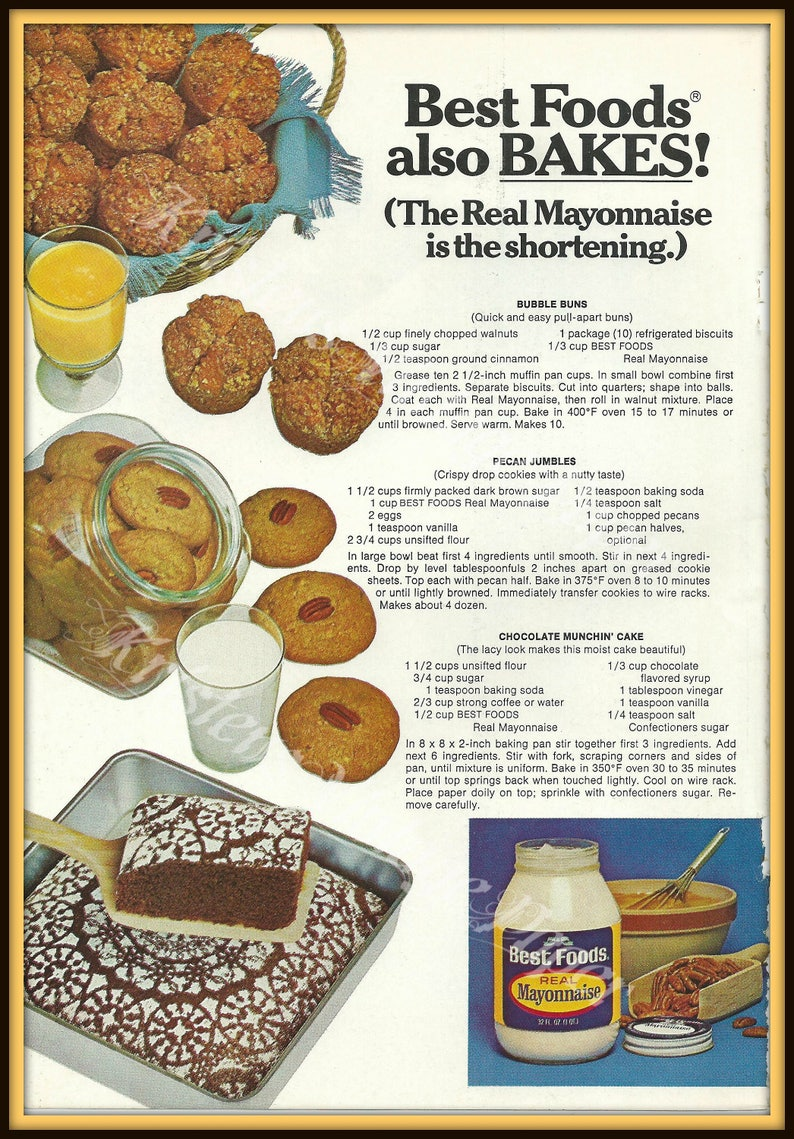 1977 BEST FOODS Real Mayonnaise - Vintage Ad - Mayo - Baking - Cookies -  Cake - Buns - Recipes - Food - 1970s - Retro Ad - Wall Decor