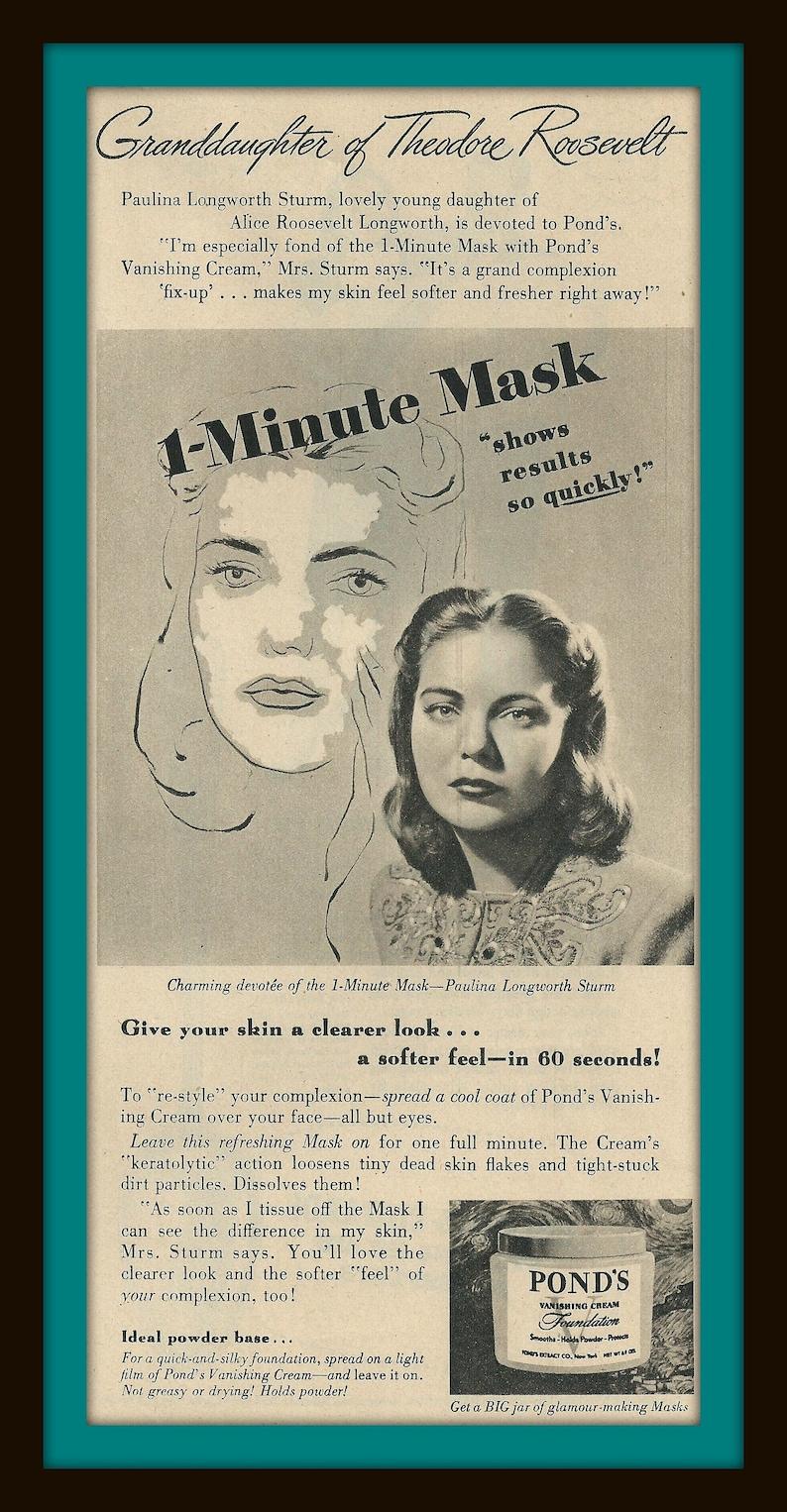 1945 Pond S 1 Minute Mask Vintage Ad Beauty Vanishing Cream Paulina Longworth Sturm Theodore Roosevelt S Granddaughter Cream