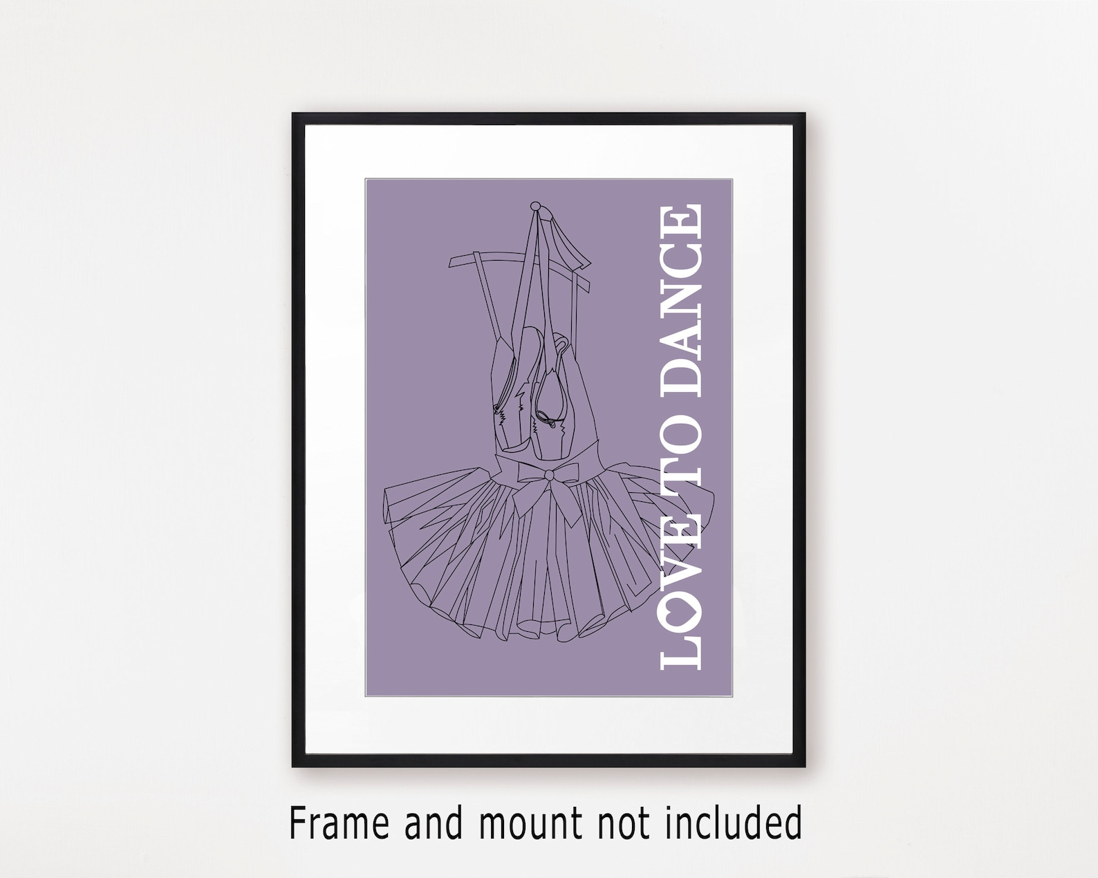 dance wall art print with ballet shoes and tutu, love to dance poster, gift for dancer