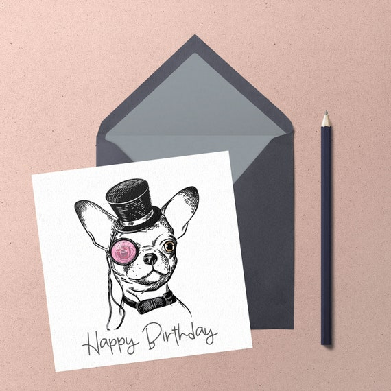 Chihuahua Birthday Greeting Card. Handmade cute short hair chihuahua with top hat & pink monocle greeting card by Chihuahua Power