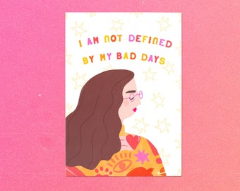 Not Defined By My Bad Days Art Print Typography Print Mental Health Anxiety Mental Health Gifts Cheer Up Gift Quote Print