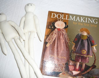 Dollmaking for the First Time instructional guide and two practice muslin dolls