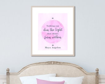 Encouragement Gift, Literary Book Quote, Feminist Gift, Maya Angelou, Feminist Quote, Feminist Wall Print, Maya Angelou Quote, Famous Quote