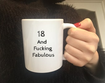 18 And Fucking Fabulous Mug18th Birthday Gift Idea18th For Son Present Year Old Girls
