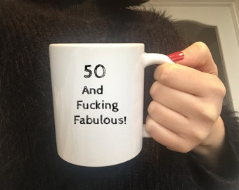 50th Birthday MugFunny Gift1968 BirthdayGift For Wife50 Fucking Fabulous50th Adult GiftMature Gift50th Gift Ideas
