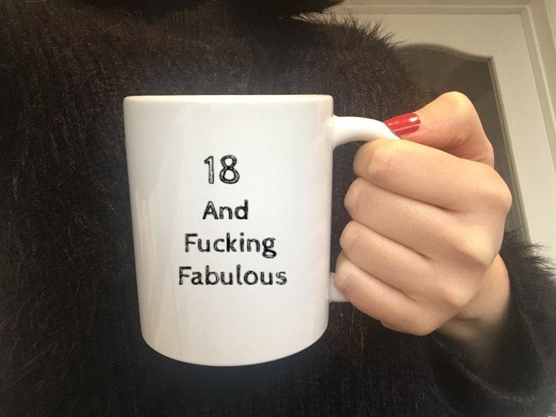 18 And Fucking Fabulous Mug18th GiftGift For Girl18th
