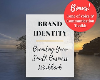 Branding Your Small Business Workbook plus *BONUS* Tone of Voice and Communication Toolkit