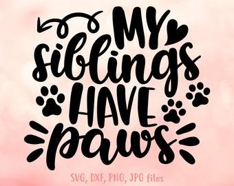 Siblings Paws Svg Etsy
