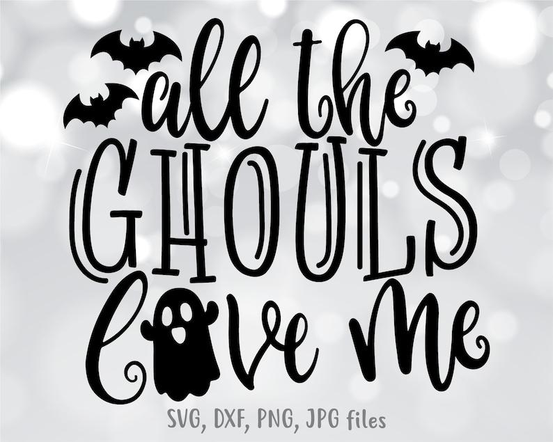 Download All The Ghouls Love Me svg Kids Halloween svg Boy ...