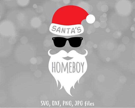 Santa Is My Homeboy Svg Boy Christmas Svg Santa Svg Boy Etsy