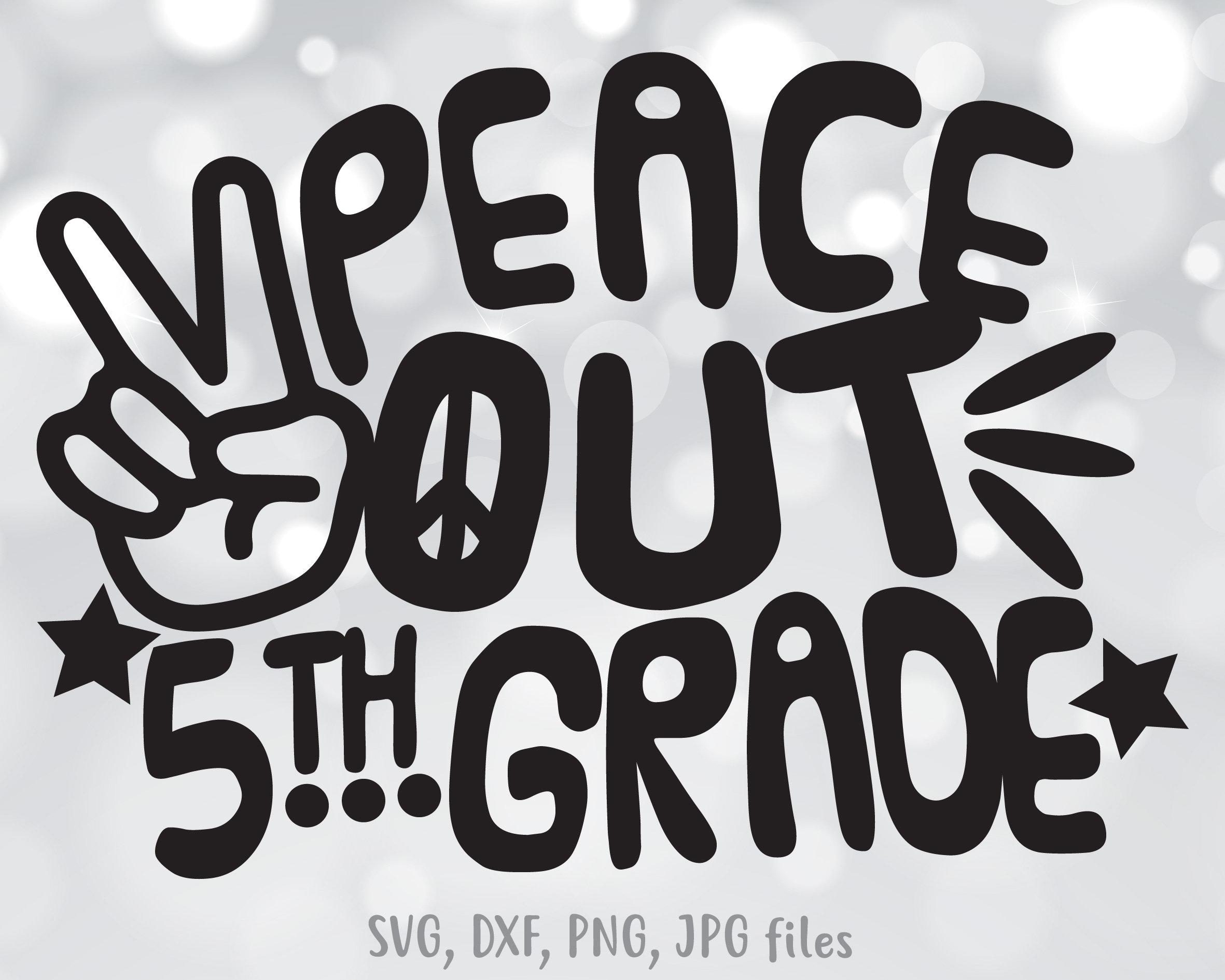 Out Third SVG Third Graduation SVG End Of School SVG Grade Cut File Last Day of School Svg Third Grade Svg Peace Out Third Svg
