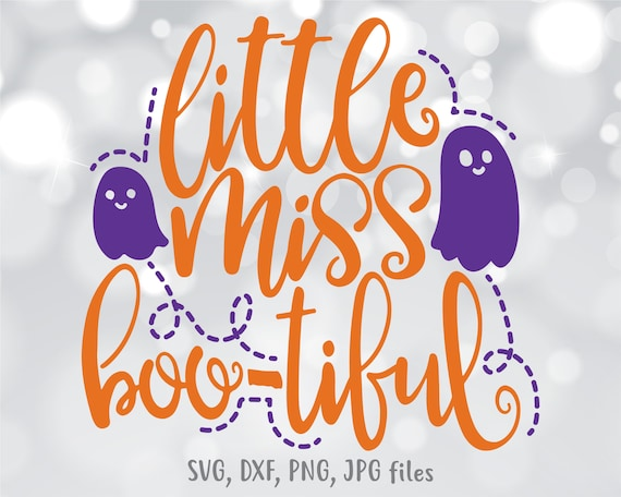 Little Miss Bootiful Svg Girl Halloween Svg Boo Tiful Svg Etsy