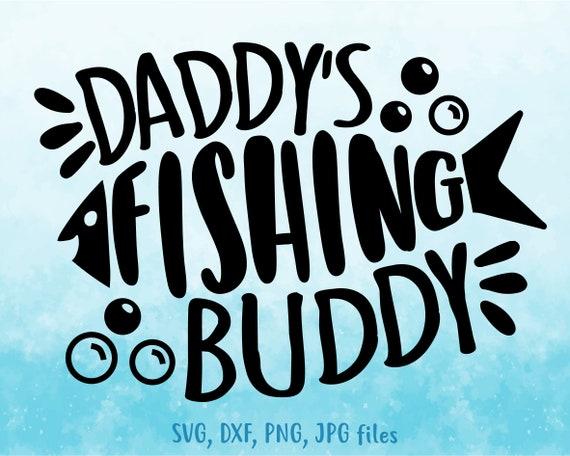 Download Daddy S Fishing Buddy Svg Child Fishing Svg Boy Fishing Etsy