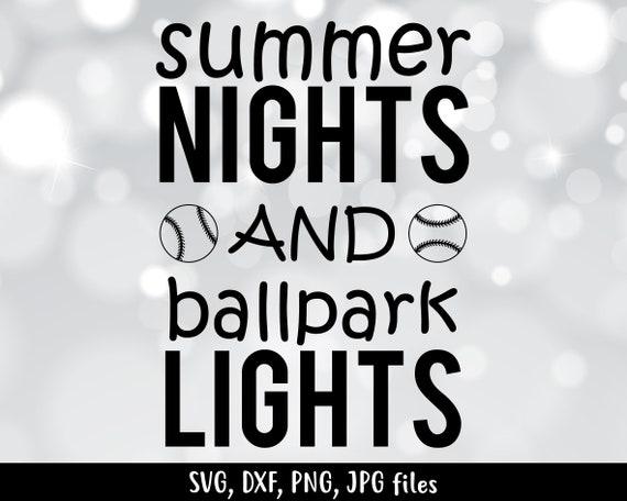 7164e2ba4d1b Items similar to Summer nights and ballpark lights SVG