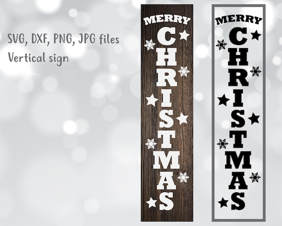 merry christmas svg vertical sign svg porch sign svg merry
