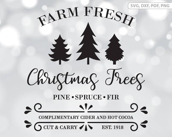Farm Fresh Christmas Trees Svg.Farm Fresh Christmas Trees Svg File Christmas Sign Printable Vintage Style Christmas Cut File Digital Download