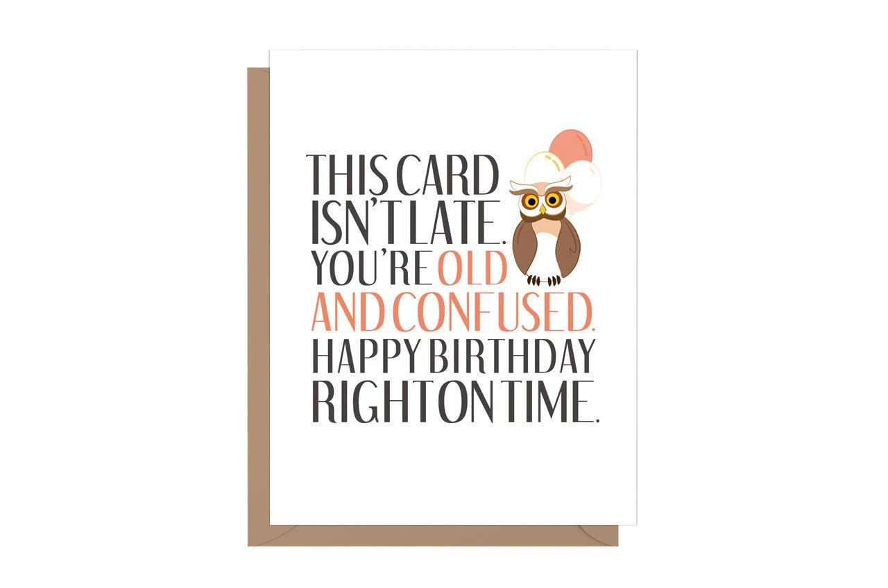 Funny Belated Birthday Card Cards