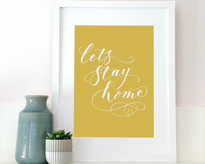 Pandemic Lockdown Print for home handwritten modern Yellow