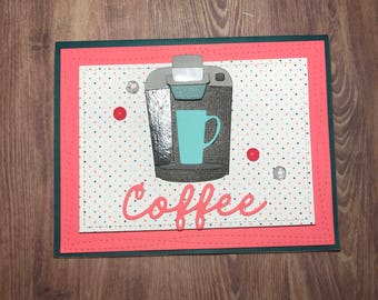 Keurig Coffee Greeting Card