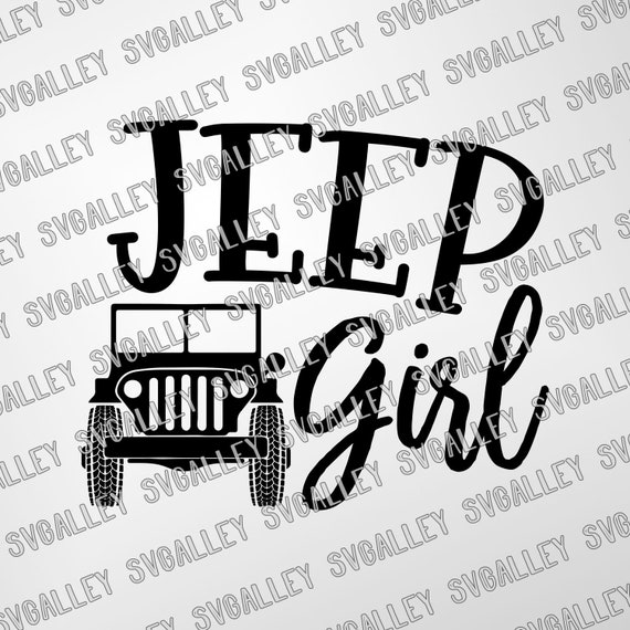 Jeep Girl Svg Jeep Svg Cutting Template Vector Clip Art For Etsy