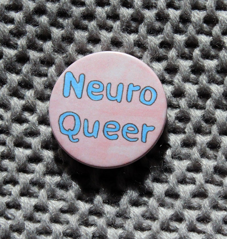Neuro Queer  Pin Badge Button image 0