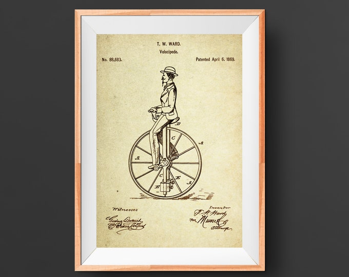 Unicycle / Velocipede  Patent Poster wall decor (1869 by T.W WARD)