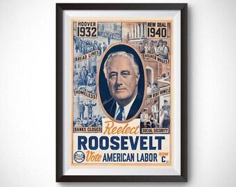 Reelect Roosevelt Vintage Campaign Poster (1940)
