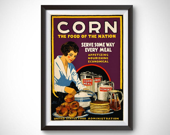 Corn - the Food of the Nation Vintage Ad Poster