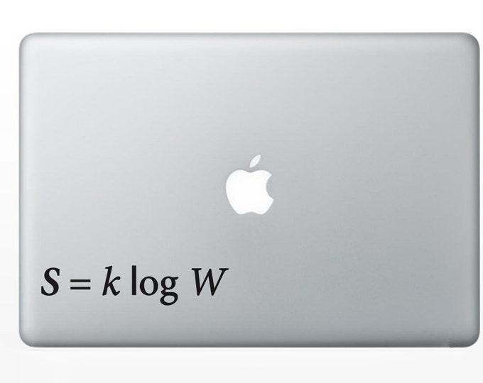 Boltzmann's equation Statistical Mechanics   decal for wall computer or bumper sticker