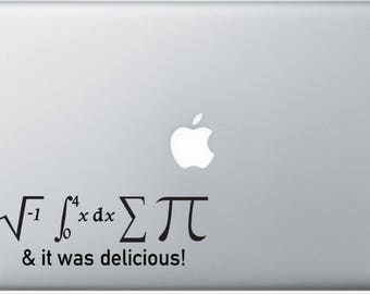 I ate some Pie Sticker Decal for computers bumper sticker