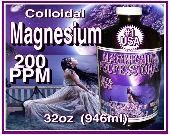 32oz's 100% Pure Organic 200ppm Colloidal Magnesium Professional aka Purest Magnesium Supplement In The World in Glass