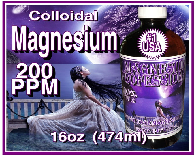 Colloidal Magnesium 200ppm Plasma Arc 72hr High Voltage Method 16oz (474ml) Better Than Any Magnesium Supplement Hands Down !