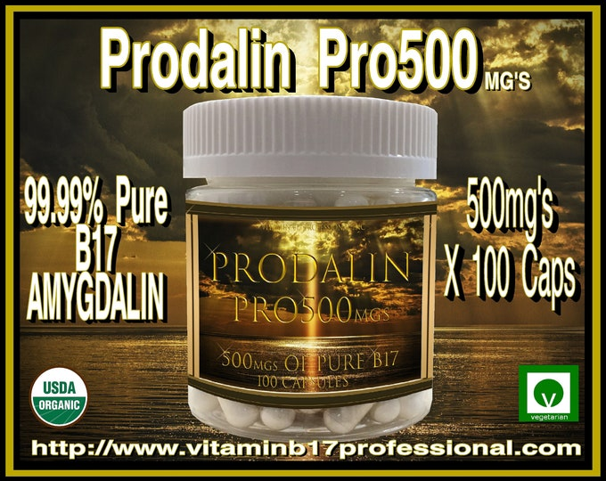 Prodalin Pro500 is 99.99% Organic Vitamin B17 with 0 Percent Apricot Kernel Extract, 100 Vegetarian Capsules 500mg's Each