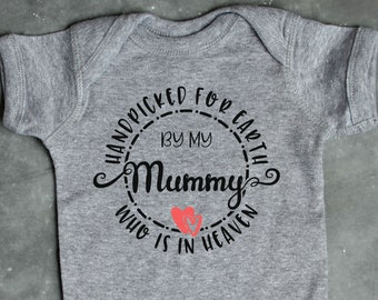 Memorial Bodysuit, Handpicked for Earth by my Mummy Who is in Heaven