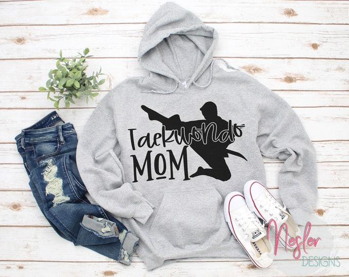 Featured listing image: Taekwondo Mom, Taekwondo Hoodie, Hooded Sweatshirt, Tae Kwon Do
