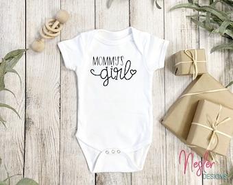 Mommy's Girl Infant Bodysuit