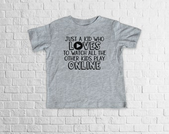 Just A Kid Who Loves To Watch All The Other Kids Play Online, toddler shirt, monogram shirt
