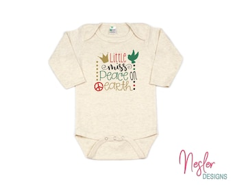 Christmas, Little Miss Peace On Earth, Traditional Christmas, Infant Bodysuit, Baby Girl Shower Gift, Coming Home Shirt, Personalized Gift