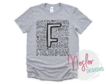 Freshman Letter Art Shirt, Back to School, Homeschool, Elementary School, Quarantine, Primary School, School Shopping, Freshman Teacher