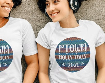 Provincetown Holly Folly Christmas Short-Sleeve T-Shirt, Ptown XMAS Festival Tee, Euro Fit Clothing, Cape Cod Crew Neck, LGBTQ XMAS Gift