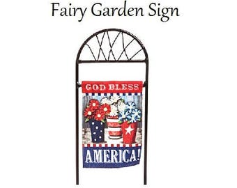 Fairy Garden Sign, Miniatures, Patriotic