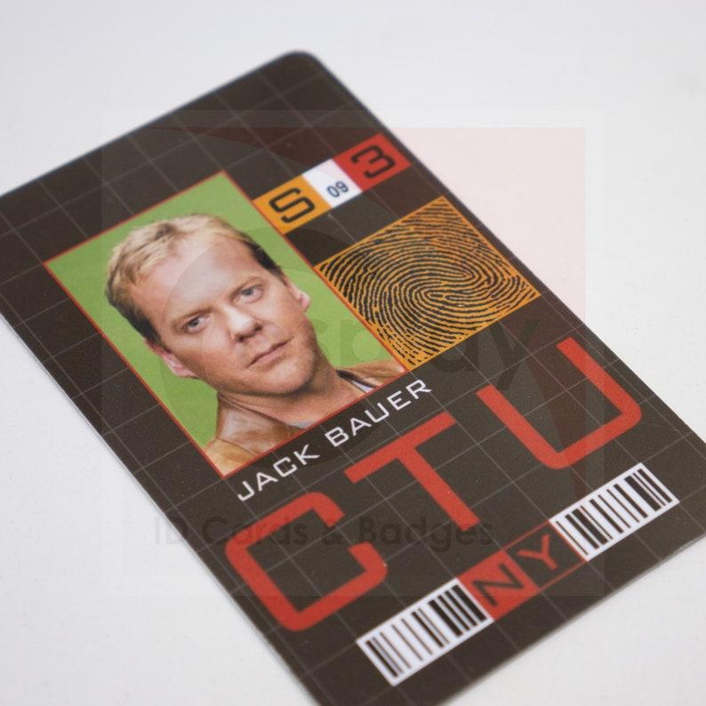 24 TV Show CTU ID Card, Jack Bauer, Kiefer Sutherland, Tony Almeida, Chloe  O Brien, Kim Bauer,