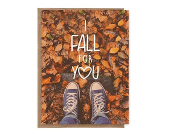 I Fall for You Card