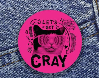 """Let's get Cray 1"""" Button"""