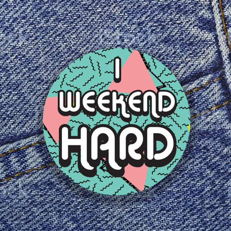 I weekend HARD 1 Button image 0